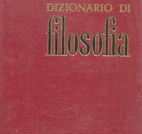 Dizionario di filosofia di Nicola Abbagnano