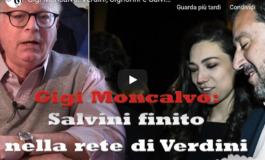 Moncalvo: deve stare attento Salvini finito nella rete di Verdini