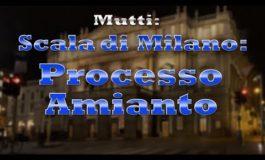 Mutti: amianto a La Scala, processo in corso