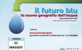 """Da Amag Spa: Venerdì 22 maggio in diretta on line la Conferenza per le scuole secondarie """"Il Futuro blu. La nuova geografia dell'acqua"""""""