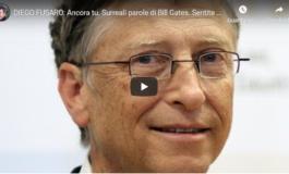 """Bill Gates, la """"Maschera di carattere"""" della globalizzazione: """"Vaccino per tutti o sarà il disastro"""""""