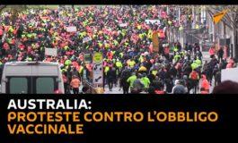 Continuano in tutto il mondo le proteste contro l'obbligo vaccinale: l'Australia (Video)